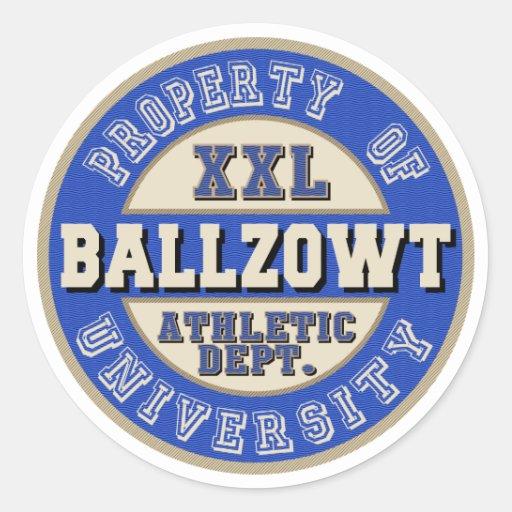 Propiedad de la universidad de Ballzowt real Etiqueta Redonda
