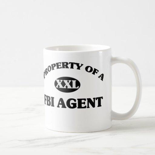 Propiedad de un AGENTE DEL FBI Taza De Café
