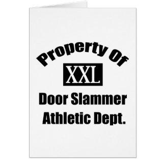 Propiedad de una puerta Slammer por Gear4gearheads Tarjeta De Felicitación