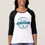 Propiedad del departamento de la fisiología camiseta