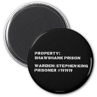 Propiedad: Prisión de Shawshank Imán Redondo 5 Cm