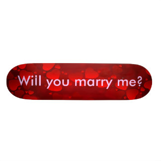 Proposal - Will you marry me? Skateboard Deck