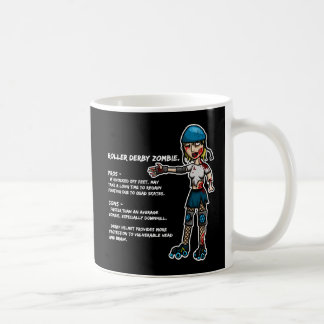 Pros and Cons Roller Derby Zombie Coffee Mug