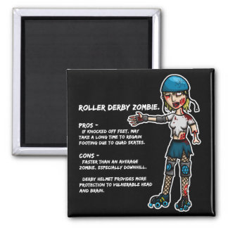 Pros and Cons Roller Derby Zombie Magnet