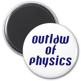 Proscrito de la física imanes