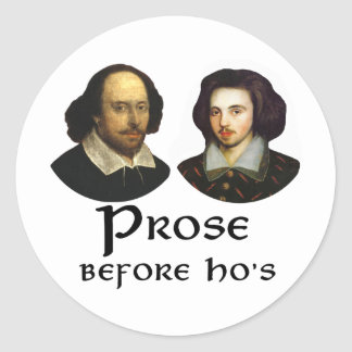 Prose Before Ho's Classic Round Sticker