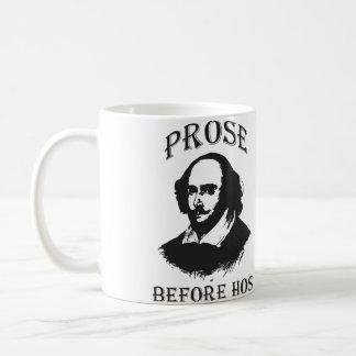 Prose Before Hos - Shakespeare Coffee Mug