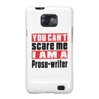 Prose-writer can't scare designs galaxy SII cover