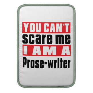 Prose-writer can't scare designs sleeve for MacBook air