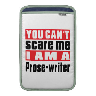Prose-writer can't scare designs MacBook sleeves