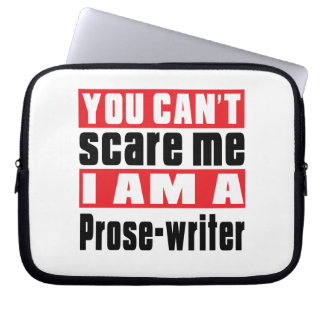 Prose-writer can't scare designs laptop computer sleeves