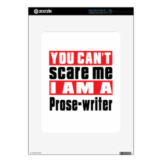 Prose-writer can't scare designs iPad decal