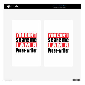 Prose-writer can't scare designs kindle fire decals