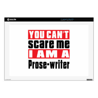 Prose-writer can't scare designs laptop decal