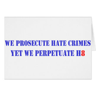 Prosecute Hate, H8 Card