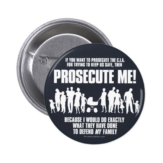 Prosecute Me Button (Family)