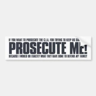 Prosecute Me Sticker - on white Bumper Stickers