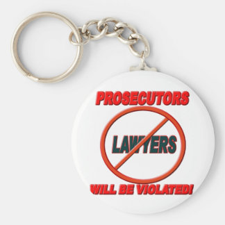 Prosecutors Will Be Violated Basic Round Button Keychain