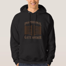 Prosessional Pasture Gate opener Country Farmer Hoodie