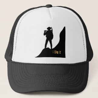 Prospector - I Dig It Trucker Hat