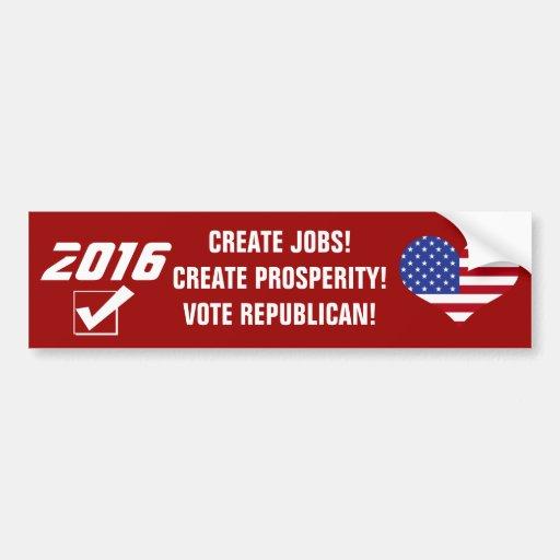 ¡Prosperidad republicana 2016-Create del voto! Etiqueta De Parachoque