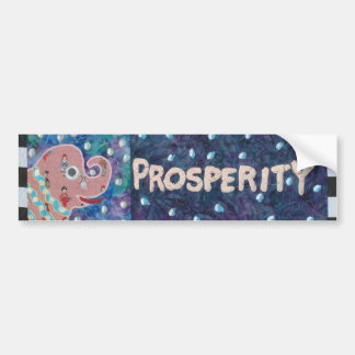 Prosperity Bumper Sticker