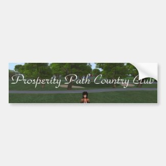 Prosperity Path Country Club Bumper Sticker