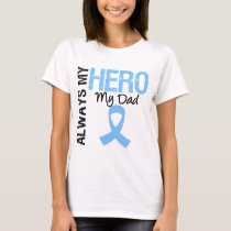 Prostate Cancer Always My Hero My Dad T-Shirt