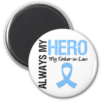 Prostate Cancer Always My Hero My Father-in-Law Magnet