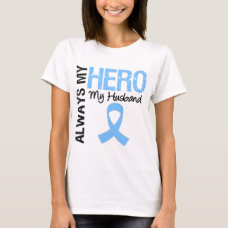 Prostate Cancer Always My Hero My Husband T-Shirt