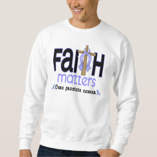 Prostate Cancer Faith Matters Cross 1 Sweatshirt