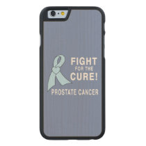 Prostate Cancer: Fight for the Cure! Carved Maple iPhone 6 Slim Case