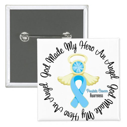 Prostate Cancer God Made My Hero An Angel 2 Inch Square Button