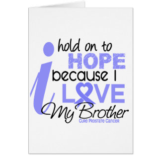 Prostate Cancer Hope for My Brother Card