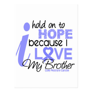 Prostate Cancer Hope for My Brother Postcards