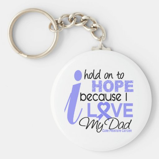 Prostate Cancer Hope for My Dad Basic Round Button Keychain