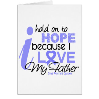 Prostate Cancer Hope for My Father Card