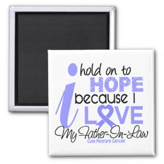 Prostate Cancer Hope for My Father-In-Law Refrigerator Magnets