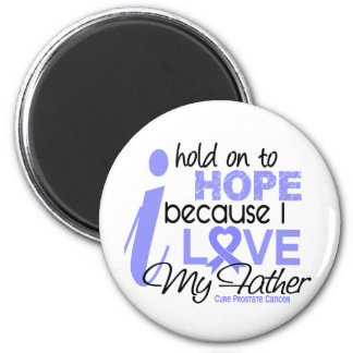 Prostate Cancer Hope for My Father Magnets