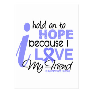 Prostate Cancer Hope for My Friend Postcard