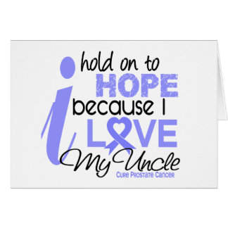 Prostate Cancer Hope for My Uncle Greeting Card