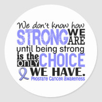 Prostate Cancer How Strong We Are Classic Round Sticker