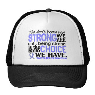 Prostate Cancer How Strong We Are Trucker Hat