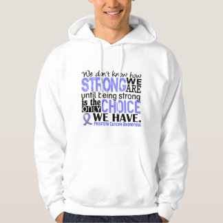 Prostate Cancer How Strong We Are Hooded Pullover