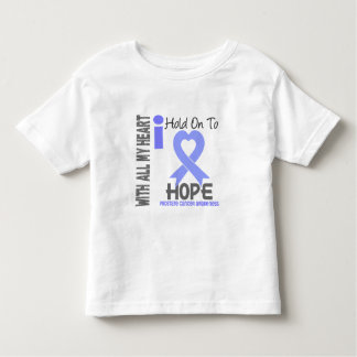 Prostate Cancer I Hold On To Hope Toddler T-shirt