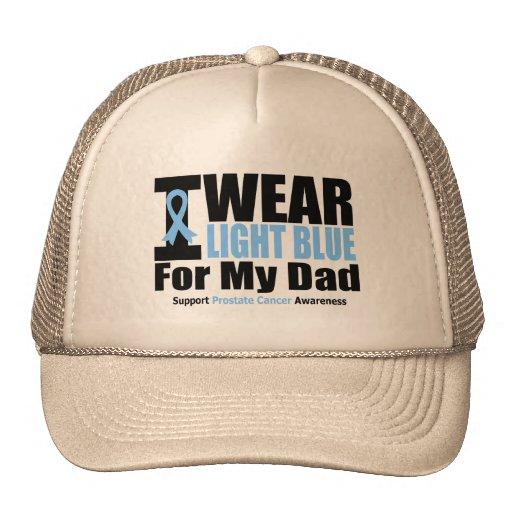 Prostate Cancer I Wear Light Blue For My Dad Trucker Hat