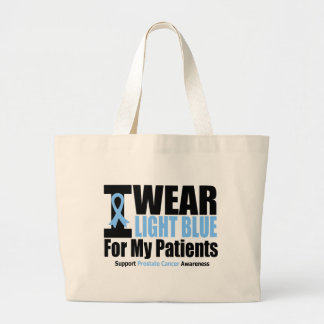 Prostate Cancer I Wear Light Blue For My Patients Bags