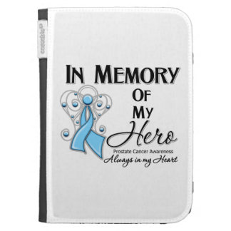 Prostate Cancer In Memory of My Hero Case For The Kindle