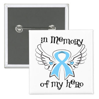 Prostate Cancer In Memory of My Hero Pins