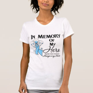 Prostate Cancer In Memory of My Hero Tshirts